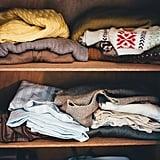 Organize your closet.