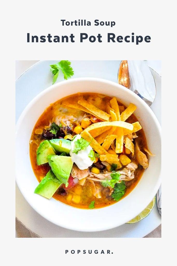 Tortilla Soup Instant Pot Recipe