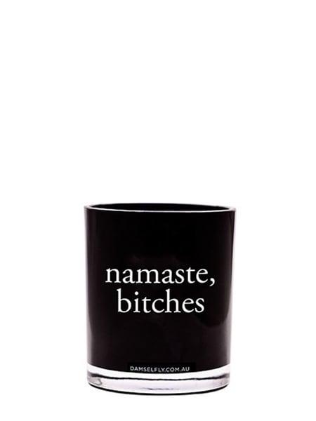 Damselfly Namaste B*tches Candle