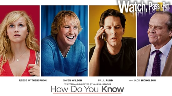 How Do You Know Movie Review 2010-12-17 15:12:40