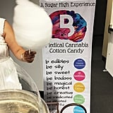 "Yes, cotton candy, too. Owner of B Edibles Vanessa Corrales told me that couples can customize their fluff to the dosage. Choose between a sativa-dominant (active high) or indica-dominant sugar (lazier, chill high), depending on what kind of vibes you'd like at your wedding. Each cotton candy cone can include five to 10 mg of THC (which 90 percent of events go with) to up to 50 mg.   ""If you medicate everyday, five to 10 mg will do nothing for you,"" Vanessa said.  But if most of your guests are only occasional users, a lower dosage might be the smarter choice to ensure everyone can handle it."