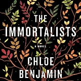 The Immortalists by Chloe Benjamin, Out Jan. 9