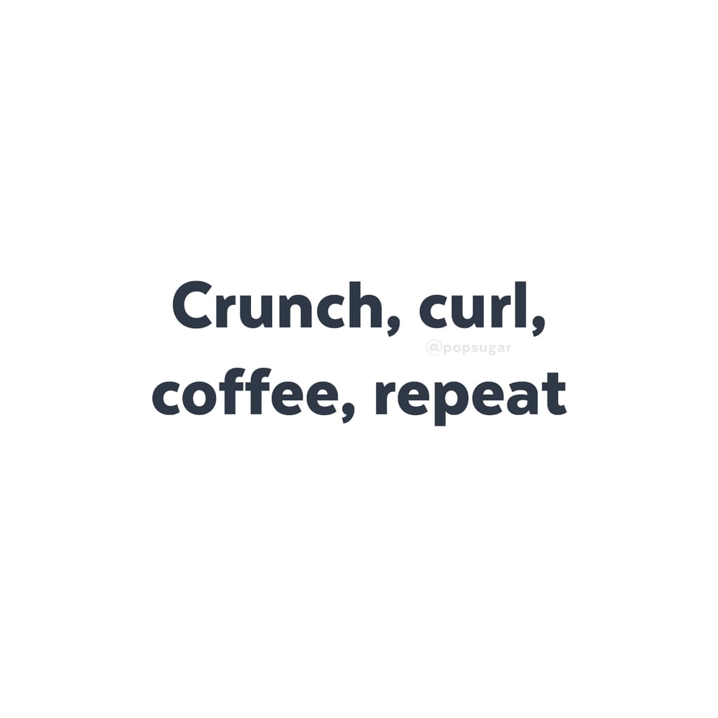 Work Out Quotes Motivational Workout Quotes And Memes  Popsugar Fitness Middle