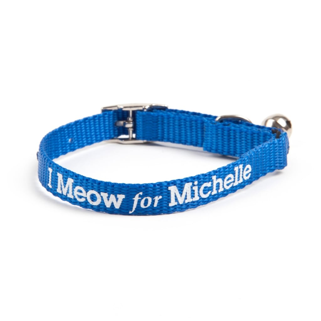 I Meow For Michelle Cat Collar ($12)