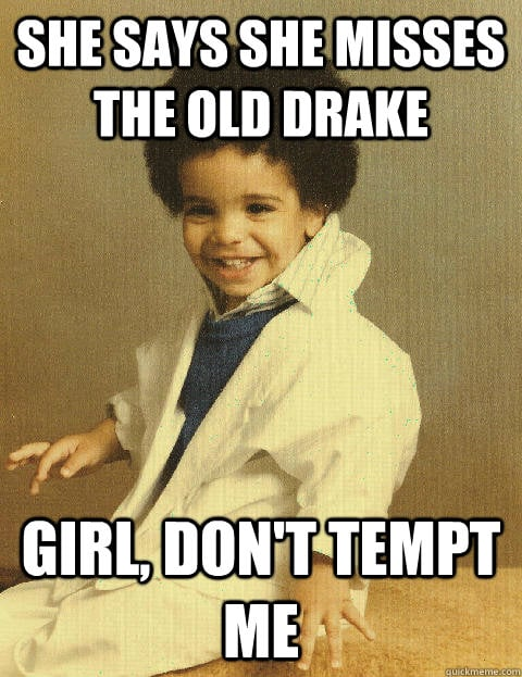 Hilarious Drake Memes to Get You Through the Day