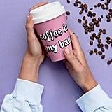 Monki Coffee Is My Bae Travel Mug ($12)