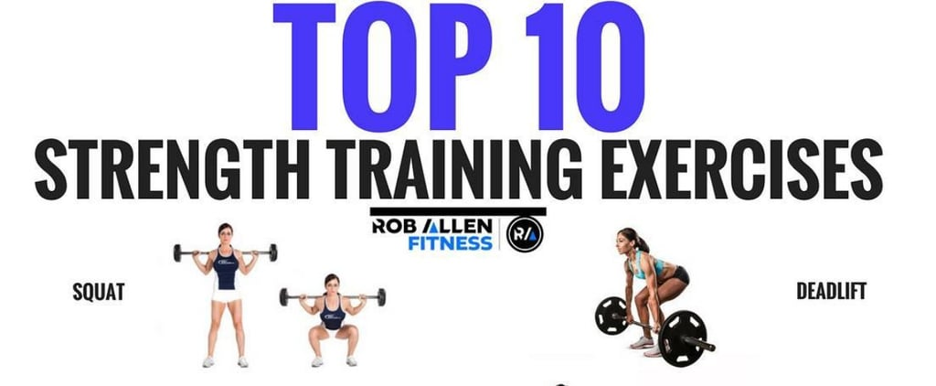 Top 10 Exercises For Strength