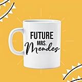 Future Mrs. Mendes Mug
