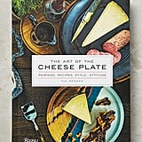The Art of the Cheese Plate ($35)