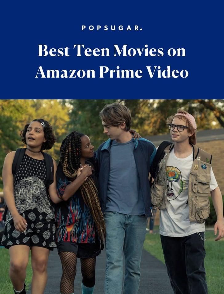 Best Teen Movies on Amazon Prime Video   2021