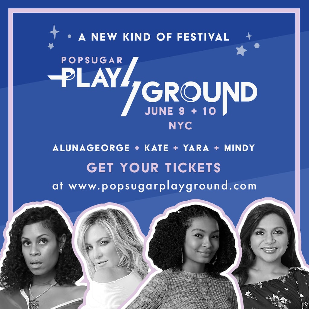 Be One Of The First To Experience Popsugar Playground -8592