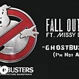 """Ghostbusters (I'm Not Afraid)"" by Fall Out Boy feat. Missy Elliot"