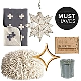 We're ready to face Winter — in the comfort of our homes, that is. Whether your idea of keeping cozy includes festive decorating or finding the perfect travel mug for sipping hot cocoa on the go, we've got just the thing! Keep reading to discover the chic home finds we're adding to our holiday wish list, selected by POPSUGAR Home.