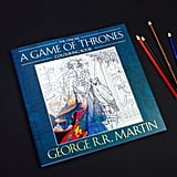 The Official Game of Thrones Colouring Book (£10)