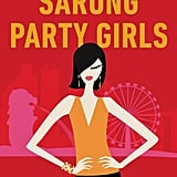 Sarong Party Girls by Cheryl Lu-Lien