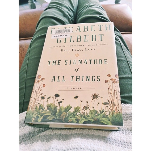 The Signature of All Things is one of my favorite books of all time.