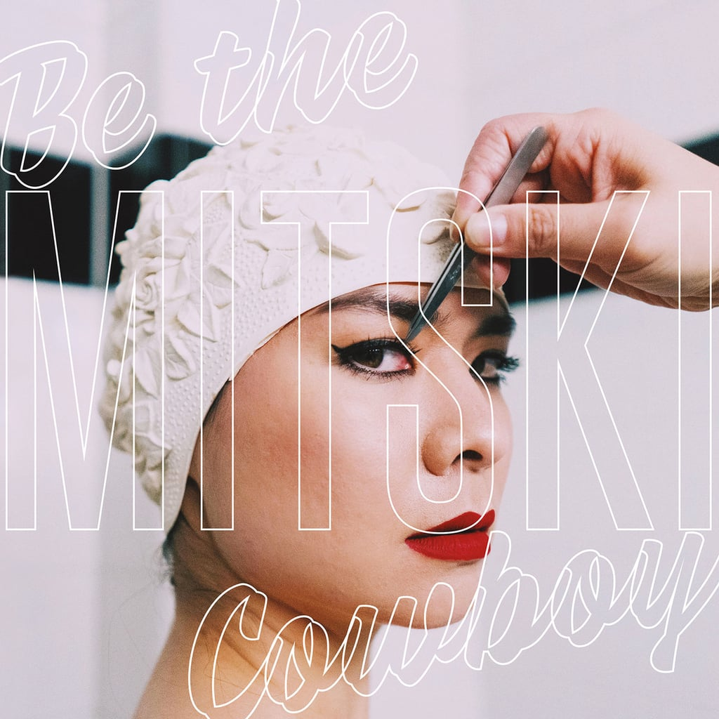 Be the Cowboy by Mitski