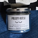 Moody B*tch Candle