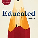 Aug. 2018 — Educated by Tara Westover