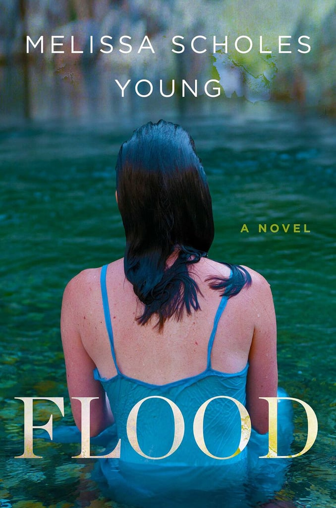 If you are heading to the South, read Flood by Melissa Scholes Young.
