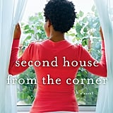 Second House From the Corner by Sadeqa Johnson, Out Feb. 9