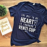 The Way to My Heart Shirt