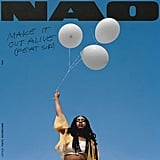 """""""Make It Out Alive"""" by Nao feat. SiR"""