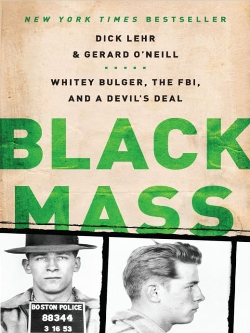 Black Mass by Dick Lehr and Gerard O'Neill
