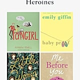 Books With Unconventional Heroines