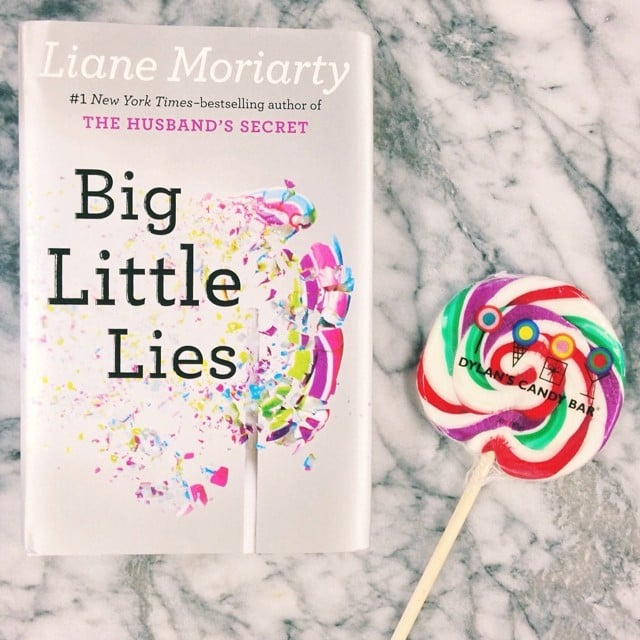 Big Little Lies is a MUST read —you won't be able to put it down.