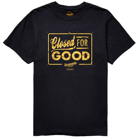 """""""Closed For Good"""" T-Shirt"""