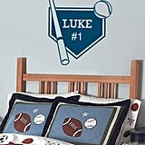 Customize this home-plate wall decal ($15) with your child's name and a color that matches his decor.