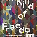 A Kind of Freedom by Margaret Wilkerson Sexton