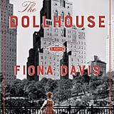 The Dollhouse by Fiona Davis