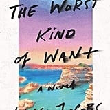 The Worst Kind of Want by Liska Jacobs