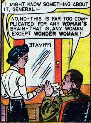 Luckily, Wonder Woman is smarter than most women.