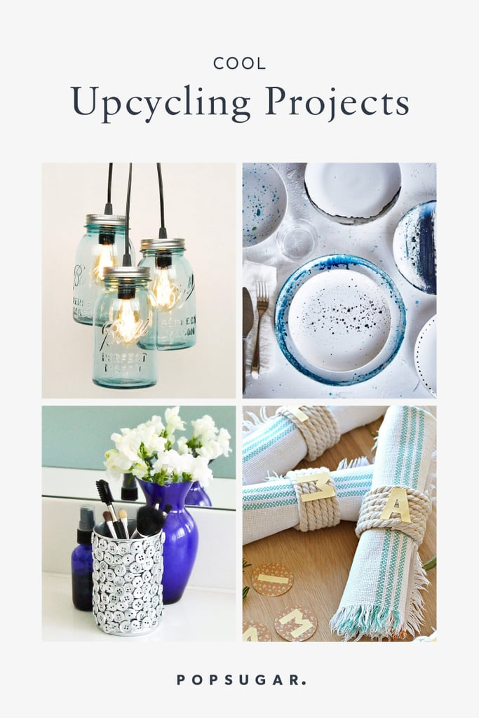 Cool Upcycling Projects to Try in 2020
