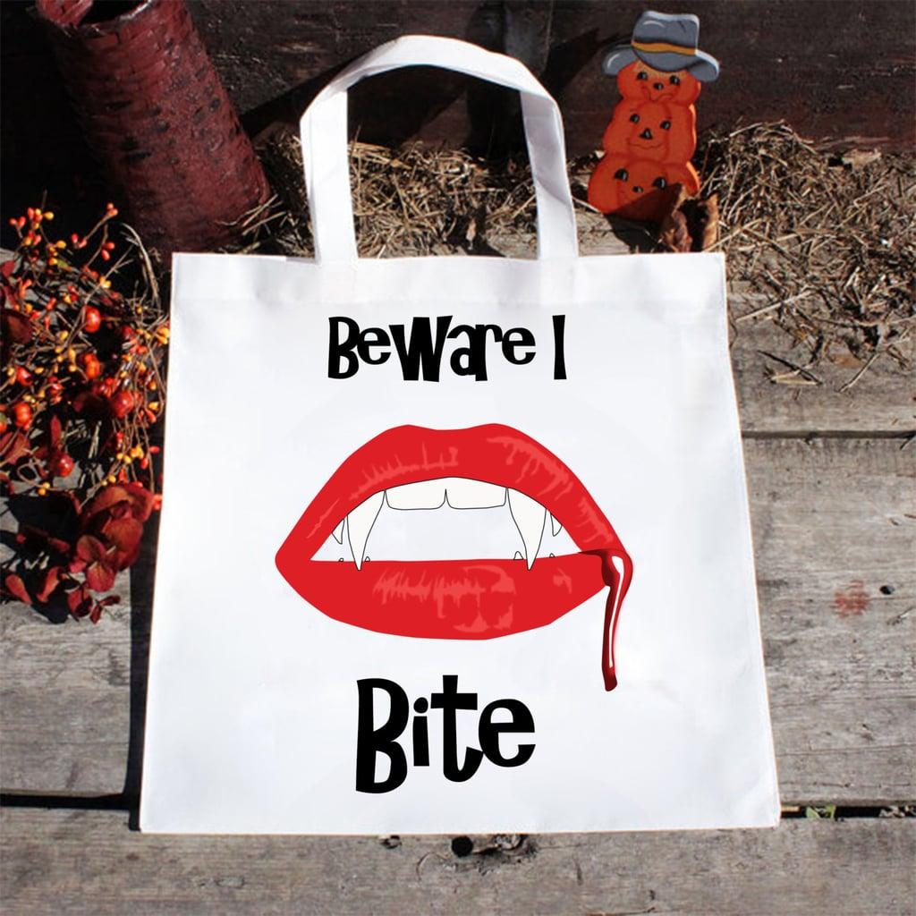 """""""Beware I Bite"""" Tote"""