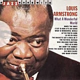 """A Kiss to Build a Dream On"" by Louis Armstrong"
