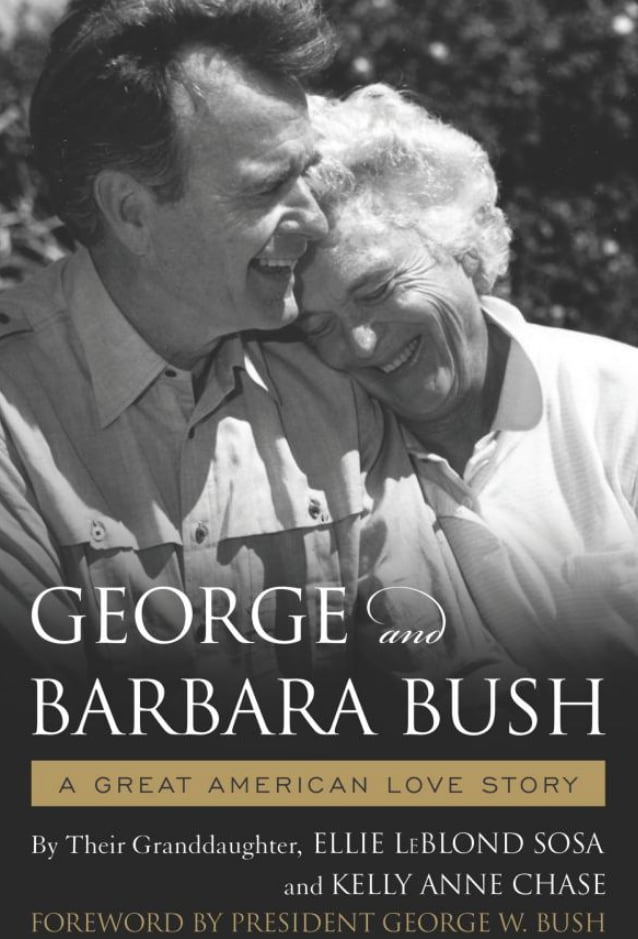 George And Barbara Bush A Great American Love Story By Ellie
