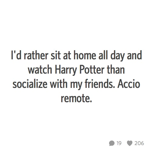 Watching Harry Potter IS socializing with friends.