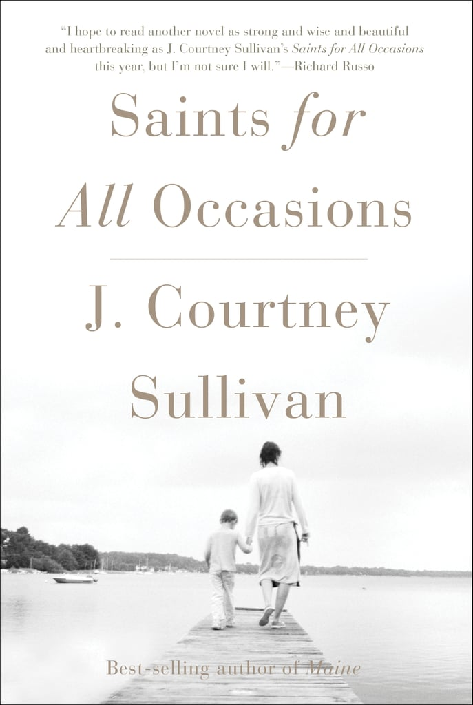 Saints for All Occasions by J. Courtney Sullivan — Available May 9