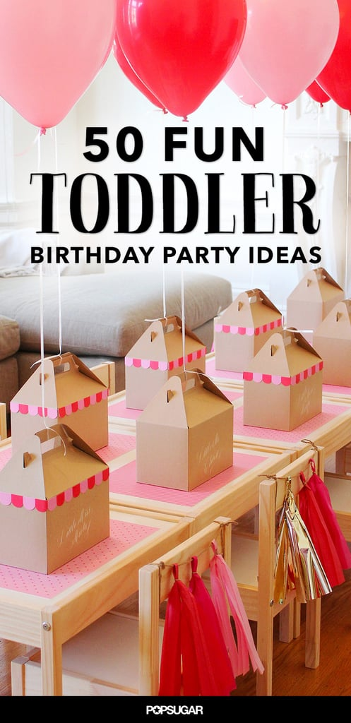 50 Fun Toddler Birthday Party Ideas Most Popular Pins For Moms