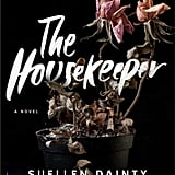 The Housekeeper by Suellen Dainty