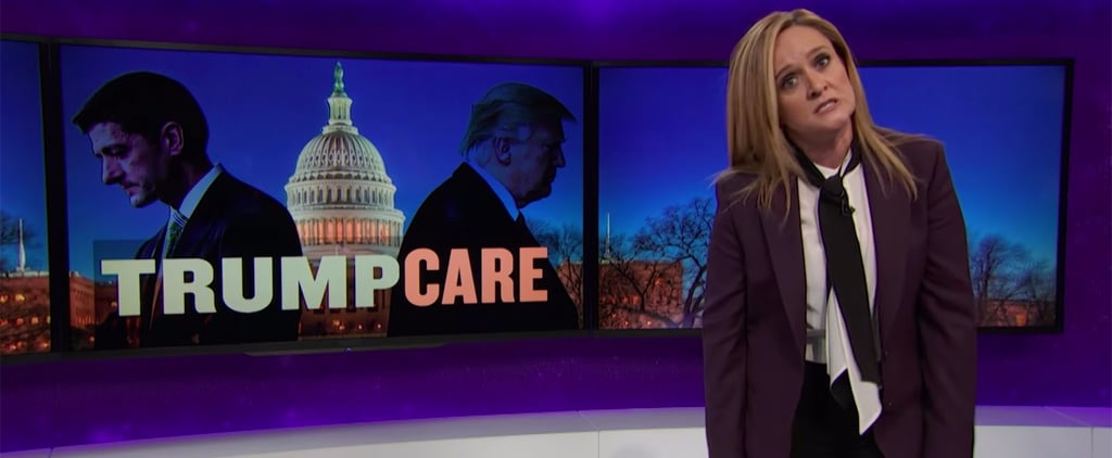 The President Is Probably Fuming at Samantha Bee's Stellar Takedown of Trumpcare