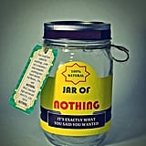 Jar of Nothing