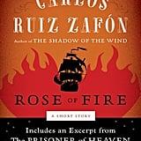The Rose of Fire by Carlos Ruiz Zafón