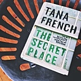 """If I've learned one thing today, it's that teenage girls make Moriarty look like a babe in the woods."" Tana French is magic; her books are spellbinding."