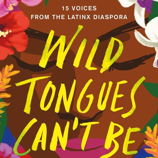 Wild Tongues Can't Be Tamed By Saraciea J. Fennell | Excerpt