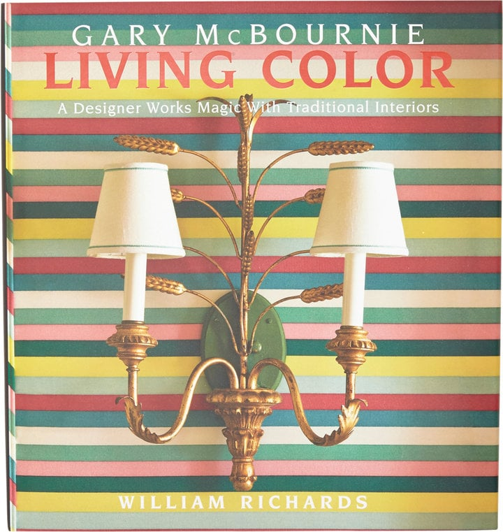 National Book Network Living Color: A Designer Works Magic with ...